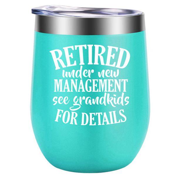 Racdde Retired Under New Management See Grandkids for Details - Retirement Gifts for Women - Funny Retiring Gift for Grandma, Teacher, Coworker, Best Friend, Wife, Mom, Nurse, Boss - GSPY 12oz Wine Tumbler